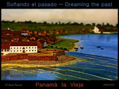 Panam� la Vieja ~ Dreaming the past    http://twitter.com/PanamaLaw