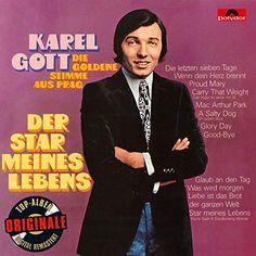 Karel Gott war ein tschechischer Sänger und Komponist: Die goldene Stimme aus Prag. Ausgesuchte Schallplatten-Schätze – Li | te | ra || tour*s Moon River, Bushido, Romeo Und Julia, Karel Gott, Star Wars, Rest In Peace, Movies, Movie Posters, Fictional Characters