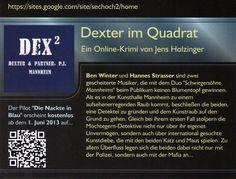 """Das ist der neue Flyer für """"Dexter im Quadrat"""". Bitte teilen, weiterschicken, mailen... Rührt fleißig die Werbetrommel!"""