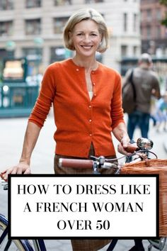 """You can be chic at any age and this post is for the """"fifty and fabulous"""" women that want inspiration from some of the most stylish women out there! These French women give great inspiration on dressing age appropriately, always looking chic, and never losing style. But really, these tips are good for any age! Here's how you, whether you're actually 50 or not, can dress like a French woman over 50!"""