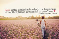 More Than Sayings: Love is that condition