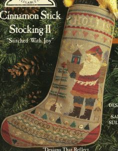 "Homespun Elegance Cinnamon Stick Stocking II ""Stitched with Joy"" Leaflet Cross Stitch Christmas Stockings, Cross Stitch Stocking, Xmas Ornaments, Christmas Decorations, Holiday Decor, Cute Embroidery, Stitches, Needlework, Cinnamon"