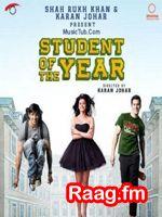 Artist : Various  Album : Student Of The Year Tracks : 7 Rating : 9.9981 Released : 2012 Tag's : Hindi Movies, student of the year trailer, student of the year release date, student of the year first look, student of the year cast, siddharth malhotra student of the year, student of the year movie, student of the year wallpapers, student of the year songs, student of the year songs mp3 download,  http://music.raag.fm/Hindi_Movies/songs-37122-Student_Of_The_Year-Various