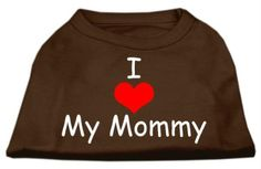Mirage Pet Products 18-Inch I Love My Mommy Screen Print Shirts for Pets, XX-Large, Brown -- Want to know more, click on the image. (This is an affiliate link and I receive a commission for the sales)
