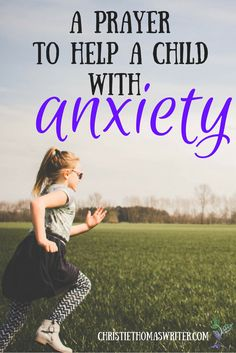 How to bring your child's worries to God. via @cthomaswriter