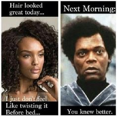 Haha That S Sooo Me Every Single Time Natural Hair Memes
