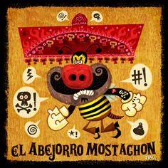 El Abejorro Mostachon | Super-Macho.com - Jorge R. Gutierrez