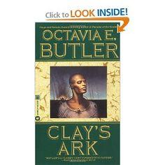 Clay's Ark  Octavia E. Butler