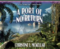 A Port of No Return (MsAdventures At Sea Book 1) by Chris... https://www.amazon.com/dp/B0085H0HEO/ref=cm_sw_r_pi_dp_x_5NJczbPGFZW59