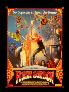The German poster for Flash Gordon (1980). Greeted with so-so reaction when it was released, the movie has gone onto become a cult classic.