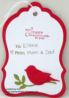 handmade Christmas tag from Stamp With Ann ... SCAL design machine cut ... two-step bird punch from Stampin' Up!