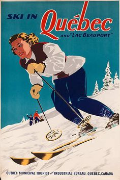 vintage ski poster. Ski in Quebec and Lac Beauport ca 1940s
