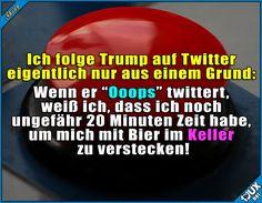 Ups, war das etwa der spezielle rote Knopf? #Präsident #Nachrichten #nurSpaß #Humor #lustigeSprüche #Jodel #Sprüche #1jux