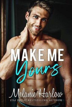 Make Me Yours  by Melanie Harlow is her latest new romance book release for 2020 featuring a small town romance between a woman and her brother's best friend. Read the full book review by popular romance book blogger, She Reads Romance Books.
