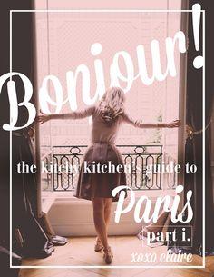 Paris City Guide: Part 1