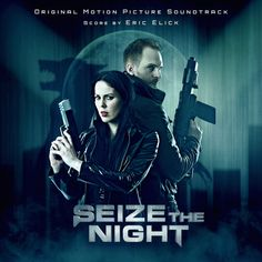 LA based composer Eric Elick releases stunning industrial score to Emma Dark's epic short film SEIZE THE NIGHT American composer Eric…