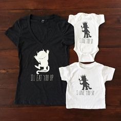 I'll Eat You Up I Love You So. Wild Things Onesie. Wild Things Mommy Baby Combo. Wild Things Crown. Wild Things Baby. Wild Things Shirt. by MoesShirtShack on Etsy https://www.etsy.com/listing/235828021/ill-eat-you-up-i-love-you-so-wild-things