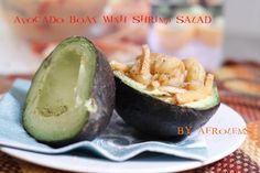 !st day of Christmas Afrolems - Avocado Boat and Shrimp Salad