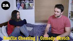 Netflix Cheating | Comedy Sketch