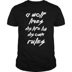 Wolf t shirt - Wolf tee shirt - A wolf lives his life by his own rules  #funnyshirts #awesomeshirts #hockey #wolfshirts wolf Tshirts