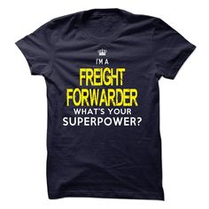 I am a FREIGHT FORWARDER T-Shirts, Hoodies. SHOPPING NOW ==►…