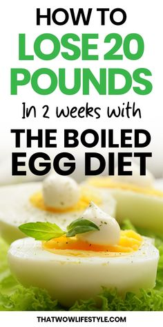 The Boiled Egg Diet For Weight Loss | ThatWowLifestyle Healthy Eating Habits, Healthy Diet Plans, Diet Meal Plans, Healthy Detox, Keto Meal, Boiled Eggs, Hard Boiled, 14 Day Egg Diet, Real Food Recipes