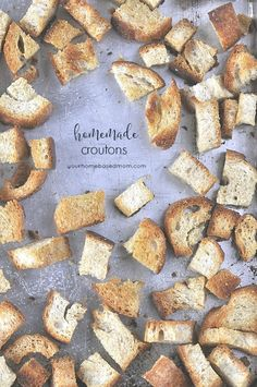 Homemade Croutons - so easy to make at home!
