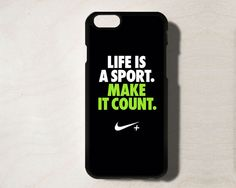 Life is A Sport NIKE Case for iPhone 6 Black and Sport Quote Cases #UnbrandedGeneric