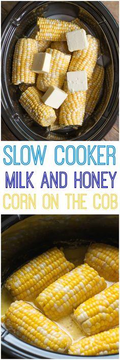cooker dish to make milk and honey corn on the cob in your slow cooker. Slow Cooker Milk and Honey Corn on the Cob Crock Pot Food, Crockpot Dishes, Crock Pot Slow Cooker, Slow Cooker Recipes, Cooking Recipes, Crockpot Meals, Healthy Recipes, Crockpot Veggies, Dinner Crockpot