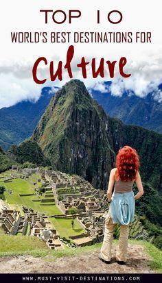 TOP 10 World's Best Destinations for Culture #travel #culture