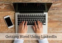 16-Steps-Guide to Getting Hired Using Linkedin