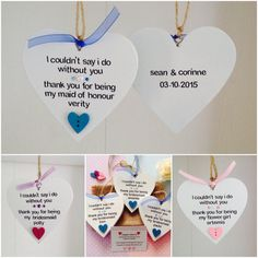 Personalised Handmade Thank You For Being My Bridesmaid Heart Plaques.  These bespoke plaques are carefully handcrafted to order. They are 10cm x 10cm in size, made of Wood and painted white in colour. They are hand worded using black adhesive lettering with the lovely words I couldnt say Id do without you.... Thank you for being my bridesmaid (name). These plaques are then embellished in a colour scheme choice of Pink, Purple, Blue or Red with a Wooden Heart Shaped Button, Gems/Jewels a...