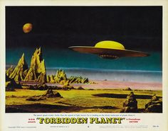 """Forbidden Planet"" poster - The great space cruiser, faster than the speed of light, hovers for a landing on the bleak landscape of planet Altair-4."