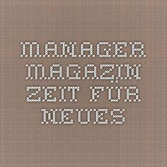Manager Magazin - Zeit für neues