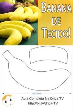 Para você decorar sua cozinha, banana de tecido com molde e aula completa aqui: https://www.youtube.com/watch?v=nVr7p0GAPx8&list=PLTgsJem3OtqXIhBpVXQv8k36zRlBmfXpi