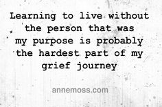 Grief: Going all 'hallmark' on you--Grief and I have gone from not knowing each other at allto knowing each other well. What I thought it was compared with what it really is, are so far apart, I have tolaugh. But then did I really want to know? I thought it was only about sadness. But it's so much more. The hair loss, hot flashes, memory losses, sleeplessness, shock, numbness, tiredness, daydreaming,memories, helplessness, pain, isolation, fear, heavinessand waves of despair .... #grief
