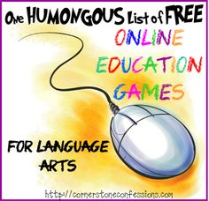 One Humongous List of Free Online Education Games for Language Arts - Cornerstone Confessions