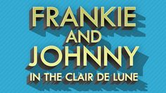 Aurora, Jul 29: Frankie and Johnny in the Clair de Lune