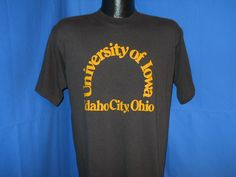 OH how i wish i had bought 1 or 5 of these while living there... course i never thought i'd leave... but if i thought tit was funny then, i would LIVE in it now...   Vtg University of Iowa Idaho City Ohio Soft T Shirt L