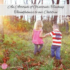 Are your kids content? How do we raise children that are content? It starts with teaching them to be thankful.