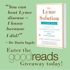 Enter for a chance to win The Lyme Solution: A 5-Part Plan to Fight the Inflammatory Auto-Immune Response and Beat Lyme Disease. A comprehensive, natural approach to treating acute and chronic Lyme disease, from a leading naturopathic physician who has managed his symptoms for more than 15 years.
