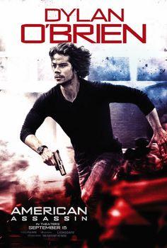 dylan o brien original american assassin movie poster
