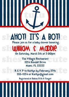 Ahoy It's a Boy Nautical Baby Shower Invitation @Bridgette Ferran Kron here's another invitation I found! (unless this is the 1 you showed me)