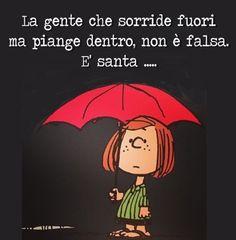 Italian Quotes, Smart Quotes, Anti Stress, Italian Language, Life Lessons, Favorite Quotes, Vignettes, Wisdom, Peanuts