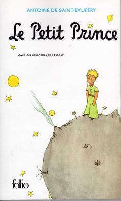 The Little Prince by Antoine de Saint-Exupery is a must read, for children and adults. Good Books, My Books, Chef D Oeuvre, The Little Prince, Reading Lists, Reading Time, Book Quotes, Nice Quotes, Book Worms