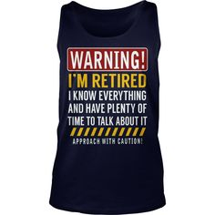 Warning Im Retired TShirt Retirement Gag Gift #gift #ideas #Popular #Everything #Videos #Shop #Animals #pets #Architecture #Art #Cars #motorcycles #Celebrities #DIY #crafts #Design #Education #Entertainment #Food #drink #Gardening #Geek #Hair #beauty #Health #fitness #History #Holidays #events #Home decor #Humor #Illustrations #posters #Kids #parenting #Men #Outdoors #Photography #Products #Quotes #Science #nature #Sports #Tattoos #Technology #Travel #Weddings #Women