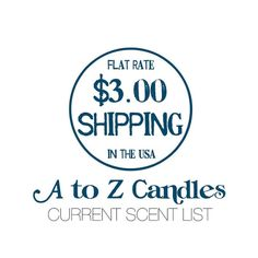 CURRENT SCENT LIST & Shipping Information, Organic Soy Candles, Fragrance, Vegan, Soy Candles, Soy Wax Melts, Car Fresheners, A to Z Candles by AtoZCandles on Etsy https://www.etsy.com/listing/267285146/current-scent-list-shipping-information
