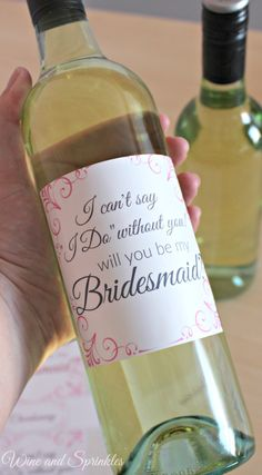 free printables what bridesmaids wouldnt appreciate a bottle of wine to toast to