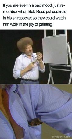 2af4304ed 25+ Reasons Why Bob Ross Was The Best Tuesday Meme, Bob Ross, November