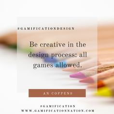Daily #GamificationDesign Tip: Be creative in the design process: all games allowed #gamification